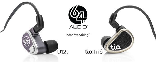 64Audio U12t專利tia™「無導管式入耳」設計開放式12動鐵單元,現場任試 (富豪T02 Lets Go / T05 亦軒耳機音樂世界)